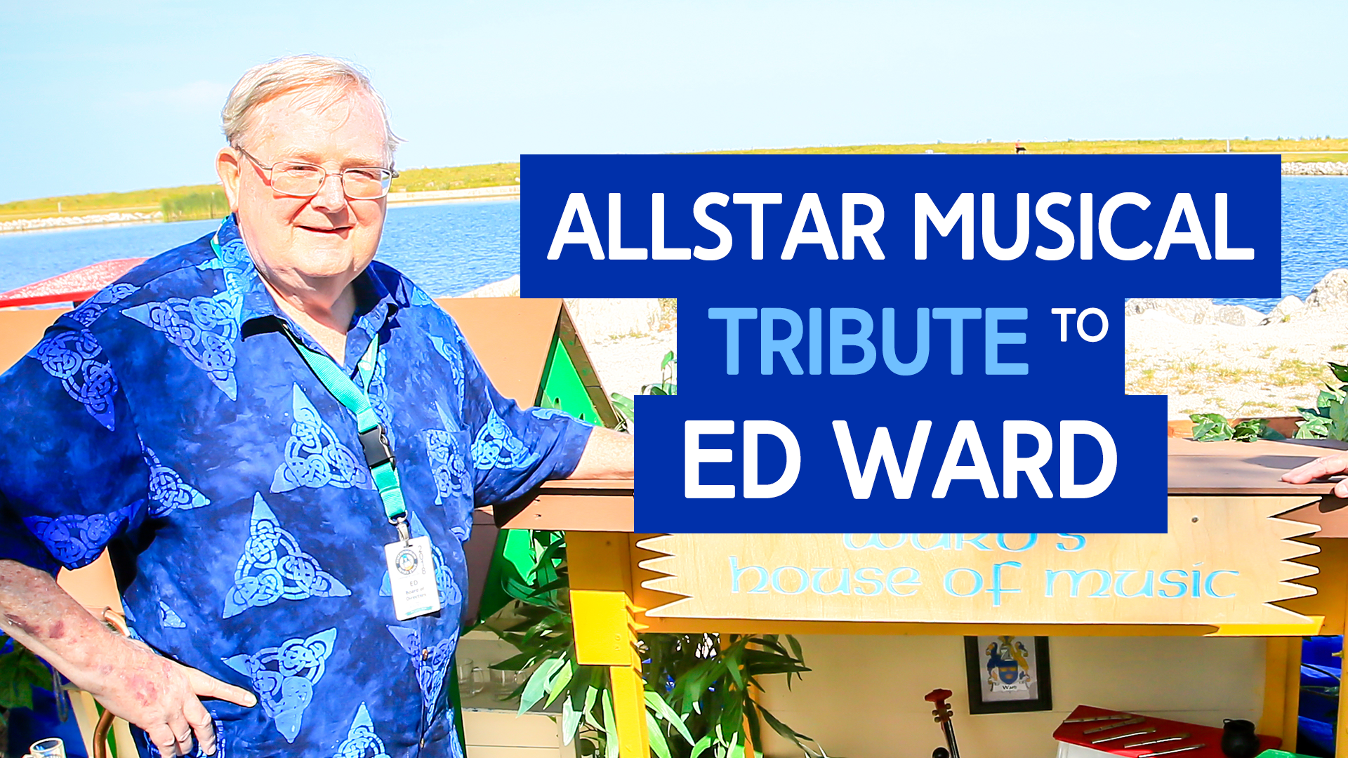 Allstar Musical Tribute to Our Founder, Ed Ward